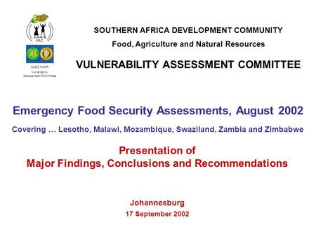 Emergency Food Security Assessments, August 2002