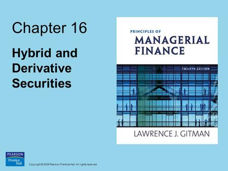 Hybrid and Derivative Securities