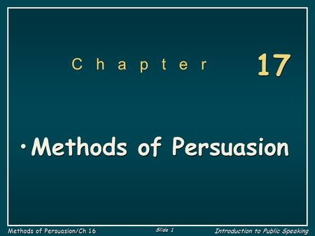 17 C h a p t e r Methods of Persuasion.