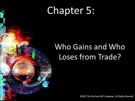 Who Gains and Who Loses from Trade?