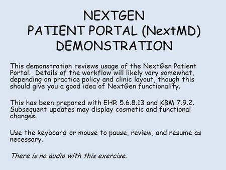 NEXTGEN PATIENT PORTAL (NextMD) DEMONSTRATION