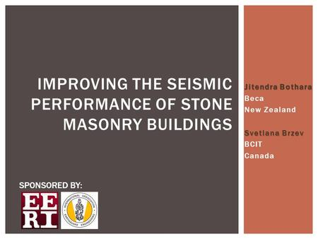 Improving the Seismic Performance of Stone Masonry Buildings