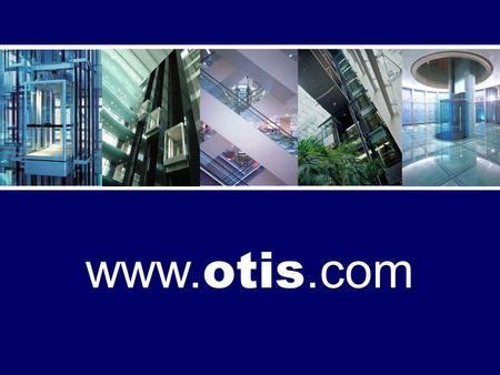 Www. otis.com. An Innovation for the New Millennium.
