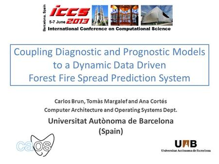 Carlos Brun, Tomàs Margalef and Ana Cortés Computer Architecture and Operating Systems Dept. Universitat Autònoma de Barcelona (Spain) Coupling Diagnostic.