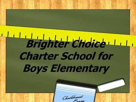 Brighter Choice Charter School for Boys Elementary.