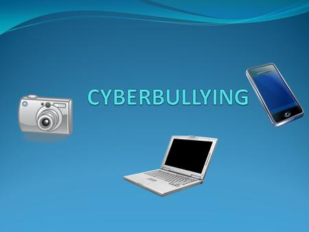 What is Cyberbullying? Cyberbullying is when a child, preteen or teen is tormented, threatened, harassed, humiliated, embarrassed or otherwise targeted.