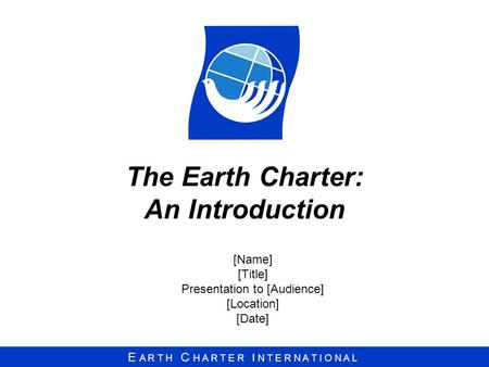The Earth Charter: An Introduction