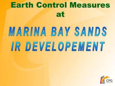 Earth Control Measures at Project Detail Site Location Marina Barrage.