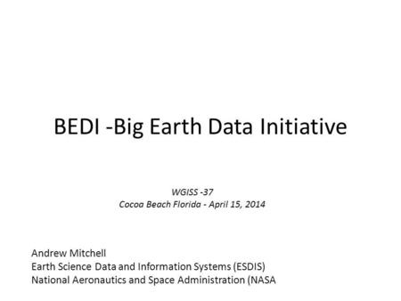 BEDI -Big Earth Data Initiative