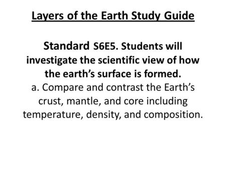 Layers of the Earth Study Guide Standard S6E5
