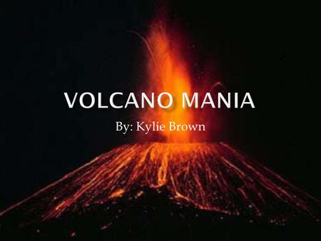 By: Kylie Brown.  For obvious reasons volcanoes pose threats to human life and property, unbeknownst to many there are actually quite a few ways volcanoes.