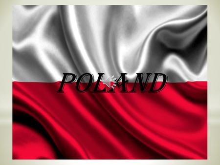 POLAND Poland is a parliamentary republic with the capital Warsaw. The most important artists in history have been Fryederyk Chopin and Krzysztof Penderecki.