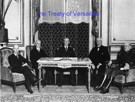 The Treaty of Versailles. The introduction The treaty of Versailles was signed de 28 of June in Paris in 1919. They met to decide what they should do.