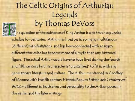The Celtic Origins of Arthurian Legends