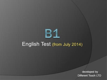 English Test (from July 2014) developed by Different Touch LTD.