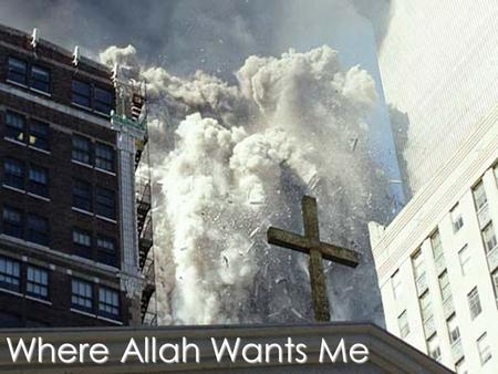 Where Allah Wants Me. I heard a story of a man on business whom I will never know, but I know Allah wanted me to hear his story.