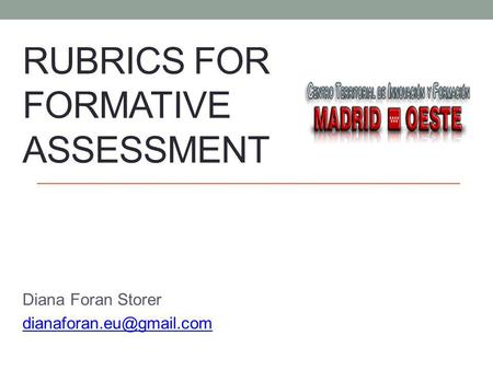 Rubrics for formative assessment