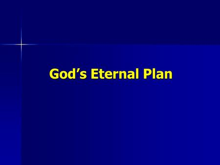 God's Eternal Plan.