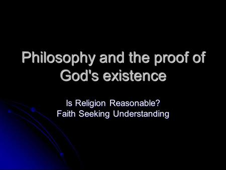 Philosophy and the proof of God's existence