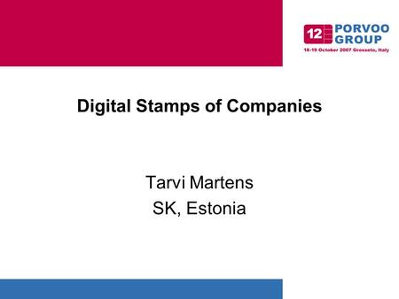 Digital Stamps of Companies Tarvi Martens SK, Estonia.
