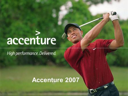 1 Accenture 2007. 2 Agenda  Our Mission  Our Company  Company Services  Company Structure  Company Revenues  Employees  Our Clients  Our People.