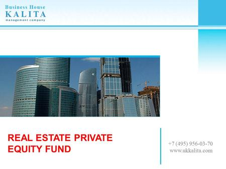REAL ESTATE PRIVATE EQUITY FUND