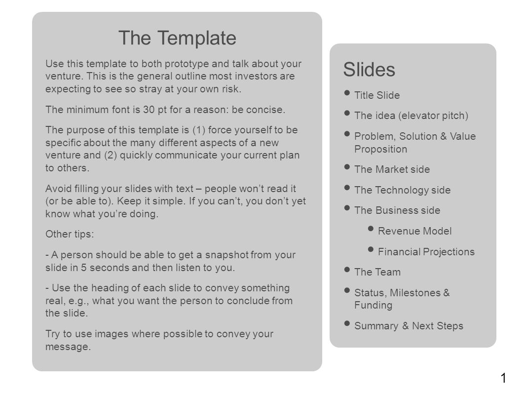 1 The Template Use This Template To Both Prototype And Talk About Your Venture This Is The General Outline Most Investors Are Expecting To See So Stray Ppt Download