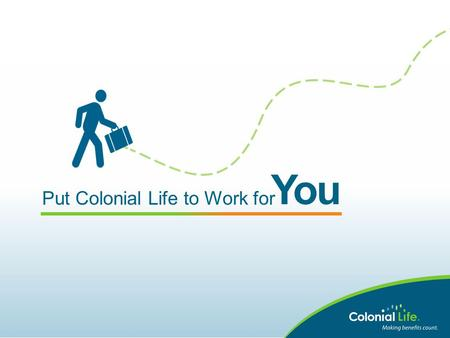 Put Colonial Life to Work for You. Colonial Life is preferred by brokers like you. Named No. 1 worksite/voluntary benefits company by members of the National.