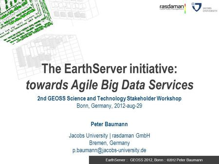 The EarthServer initiative: towards Agile Big Data Services