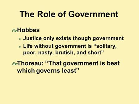 The Role of Government Hobbes