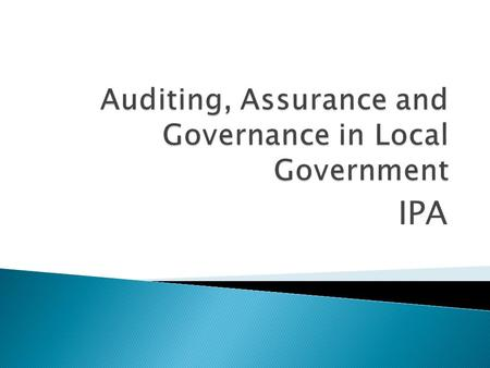Auditing, Assurance and Governance in Local Government