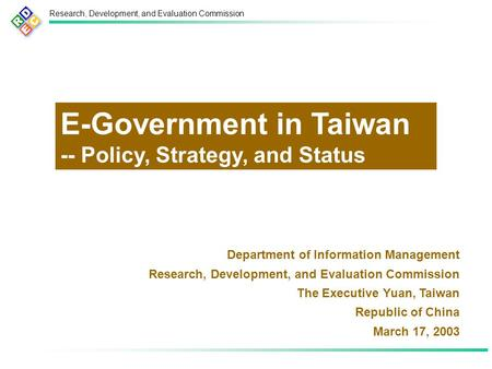 Research, Development, and Evaluation Commission Department of Information Management Research, Development, and Evaluation Commission The Executive Yuan,