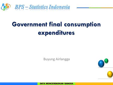 Government final consumption expenditures Buyung Airlangga.