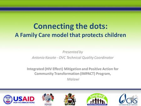 Connecting the dots: A Family Care model that protects children.