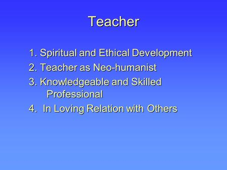 Teacher 1. Spiritual and Ethical Development