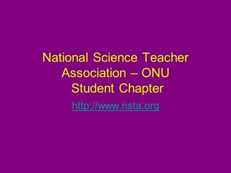 National Science Teacher Association – ONU Student Chapter