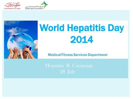 Hepatitis B Campaign 28 July.  HEPATITIS B is a liver disease caused by the hepatitis B virus (HBV). WHAT IS HEPATITIS B DISEASE?