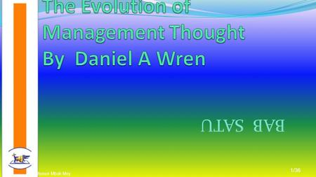 The Evolution of Management Thought By Daniel A Wren