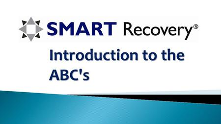Introduction to the ABC's. In this tutorial, you'll learn what the ABC process is and how to use it. First, we'll briefly look at REBT theory, the basis.