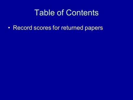 Table of Contents Record scores for returned papers.