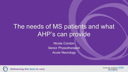 The needs of MS patients and what AHP's can provide
