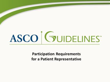 Participation Requirements for a Patient Representative.