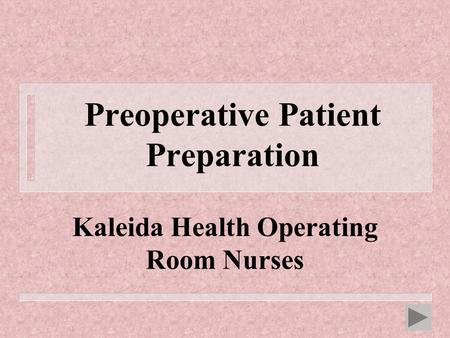 Preoperative Patient Preparation