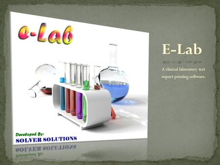 A clinical laboratory test report printing software.