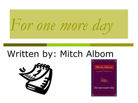 Written by: Mitch Albom