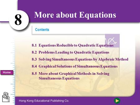 8 More about Equations Contents