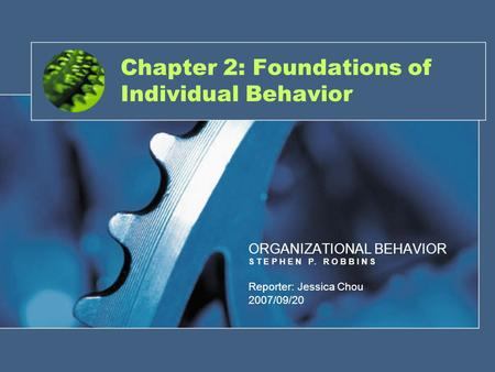 Chapter 2: Foundations of Individual Behavior