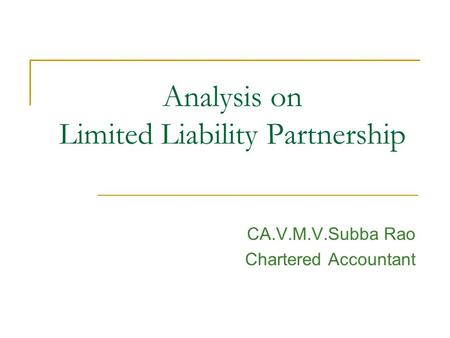 Analysis on Limited Liability Partnership