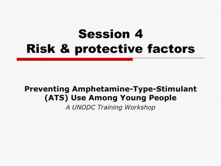 Session 4 Risk & protective factors