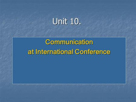 Communication at International Conference